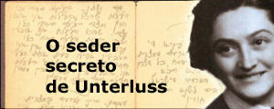 O SEDER SECRETO DE UNTERLUSS