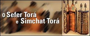 O SEFER TORÁ E SIMCHAT TORÁ
